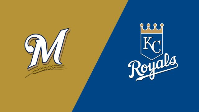 Milwaukee Brewers vs. Kansas City Royals