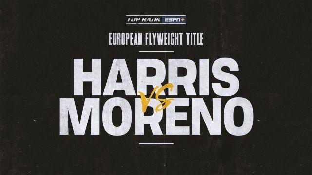 Harris vs. Moreno Main Event