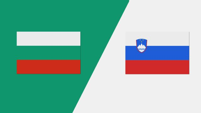 Bulgaria vs. Slovenia