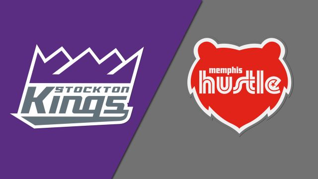 Stockton Kings vs. Memphis Hustle