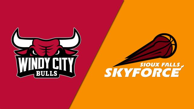 Windy City Bulls vs. Sioux Falls Skyforce