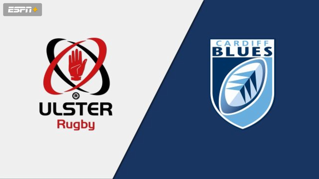 Ulster vs. Cardiff Blues (Guinness PRO14 Rugby)