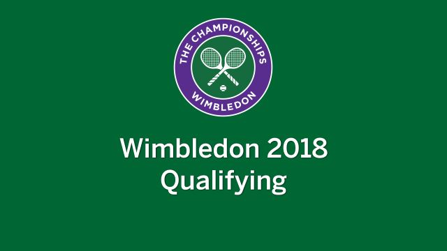 The Championships, Wimbledon 2018 (Qualifying)