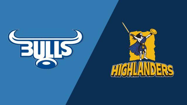 Bulls vs. Highlanders (Super Rugby)