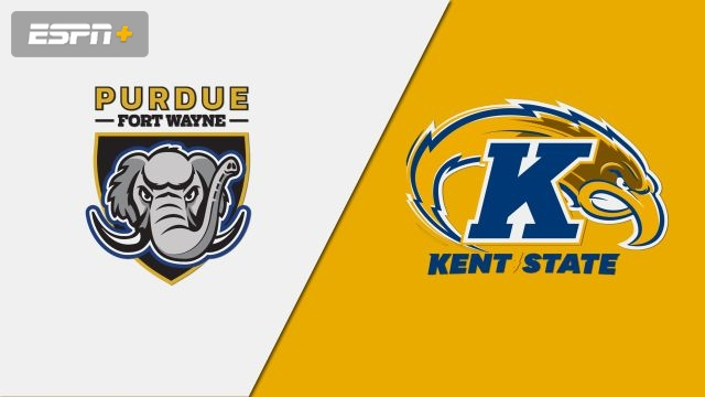 Purdue Fort Wayne vs. Kent State (M Basketball)