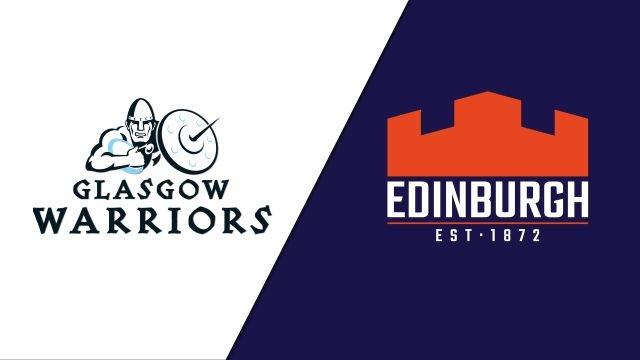 Glasgow Warriors vs. Edinburgh (Guinness PRO14 Rugby)