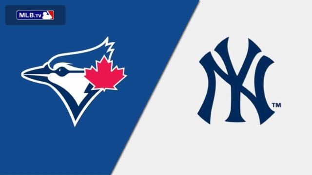 Toronto Blue Jays vs. New York Yankees