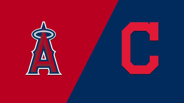 Los Angeles Angels of Anaheim vs. Cleveland Indians