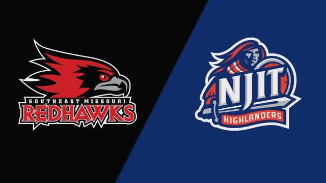 Southeast Missouri State vs. NJIT (W Basketball)