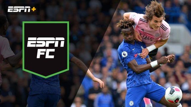 Sun, 8/18 - ESPN FC: Chelsea clash with Leicester