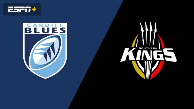Cardiff Blues vs. Southern Kings (Guinness PRO14 Rugby)