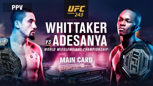 UFC 243: Whittaker vs. Adesanya (Main Card)