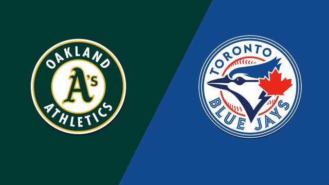 Oakland Athletics vs. Toronto Blue Jays