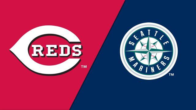 Cincinnati Reds vs. Seattle Mariners