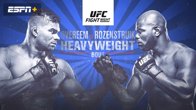 UFC Fight Night: Overeem vs. Rozenstruik (Early Prelims)