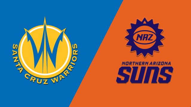 Santa Cruz Warriors vs. Northern Arizona Suns