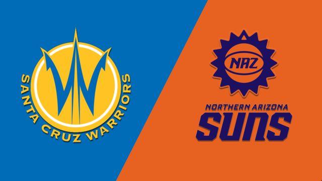 Santa Cruz Warriors vs. Northern Arizona Suns