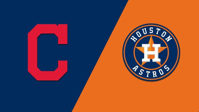 Cleveland Indians vs. Houston Astros