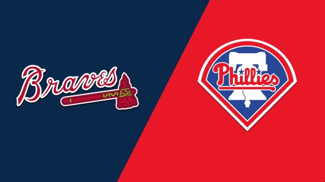 Atlanta Braves vs. Philadelphia Phillies