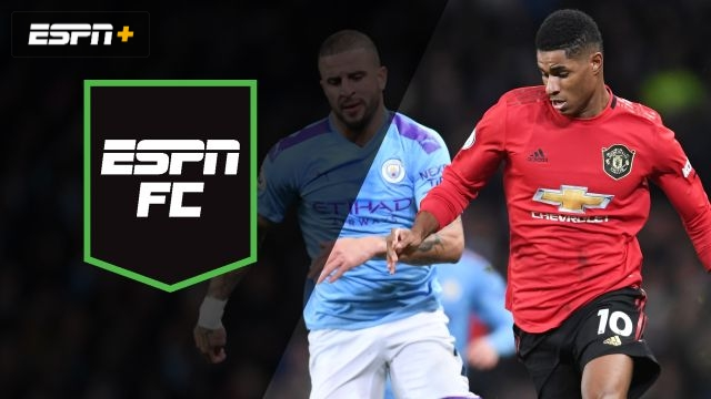 Sat, 12/7 - ESPN FC: United tries for derby upset