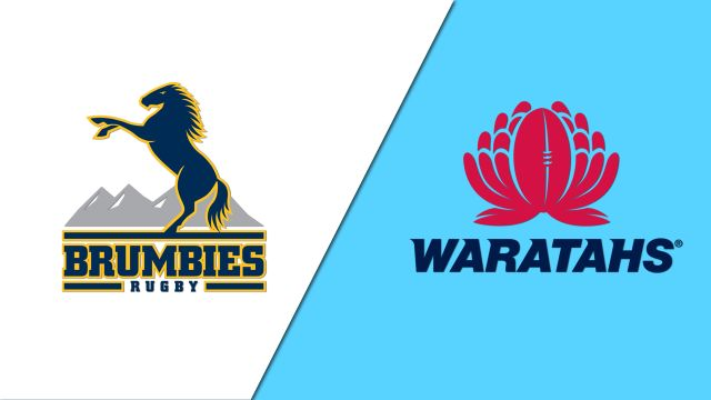 Brumbies vs. Waratahs