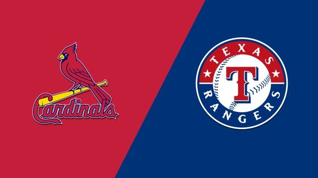 St. Louis Cardinals vs. Texas Rangers