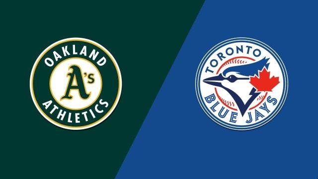 Oakland Athletics vs. Toronto Blue Jays