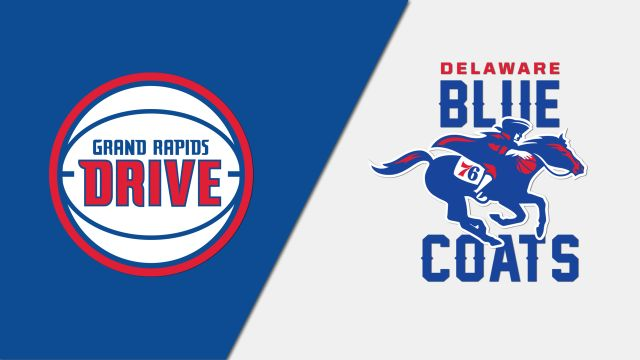 Grand Rapids Drive vs. Delaware Blue Coats