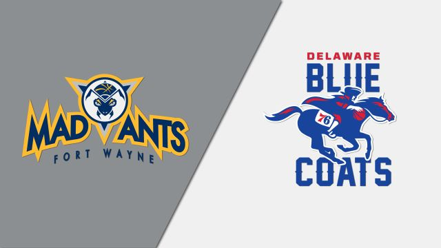 Fort Wayne Mad Ants vs. Delaware Blue Coats