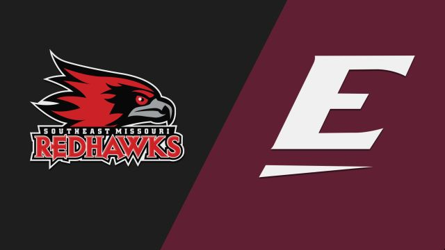 Southeast Missouri State vs. Eastern Kentucky (M Basketball)