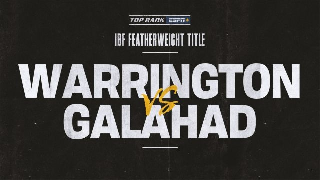 Warrington vs. Galahad Main Event
