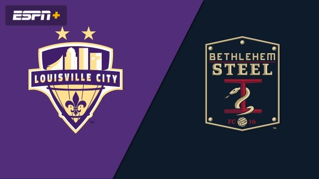 Louisville City FC vs. Bethlehem Steel FC (USL Championship)