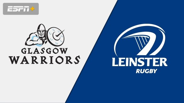 Glasgow Warriors vs. Leinster (Guinness PRO14 Rugby)
