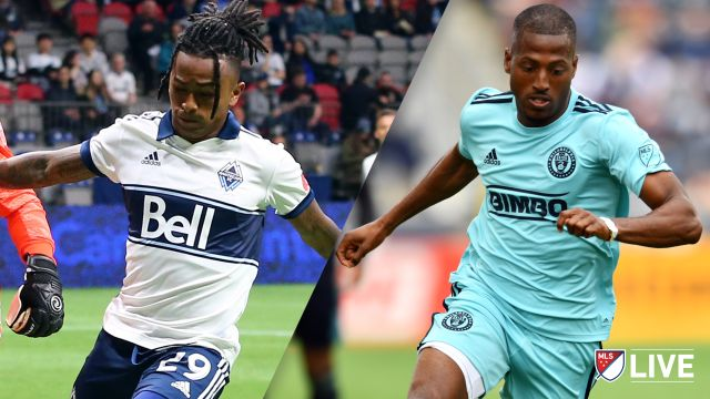 Vancouver Whitecaps FC vs. Philadelphia Union