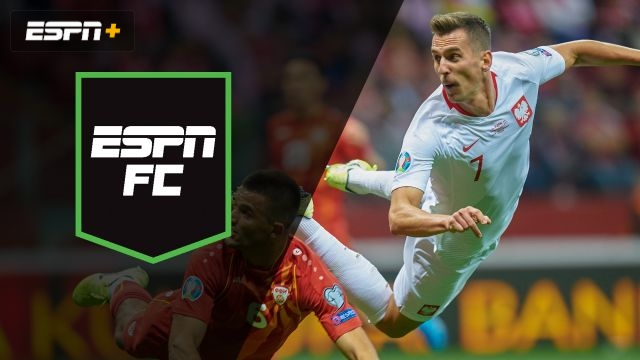 Sun, 10/13 - ESPN FC: Can Poland punch 2020 ticket?