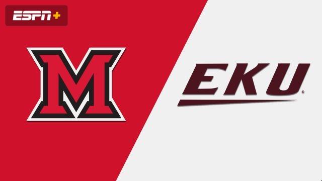 Miami (OH) vs. Eastern Kentucky (W Basketball)