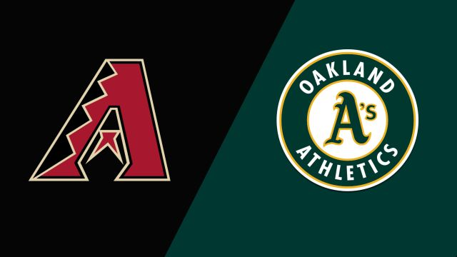 Arizona Diamondbacks vs. Oakland Athletics