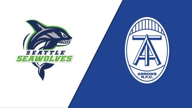 Seattle Seawolves vs. Toronto Arrows (Major League Rugby)