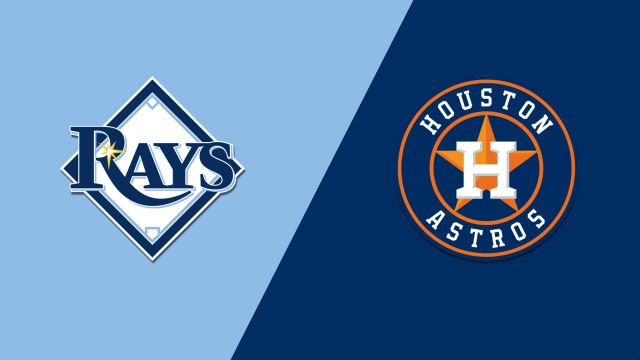 Tampa Bay Rays vs. Houston Astros