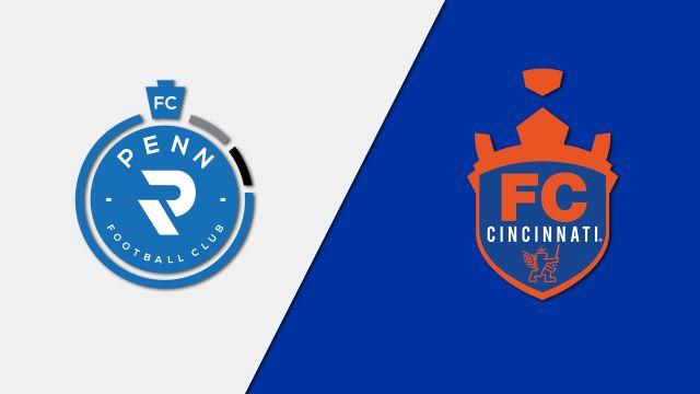 Penn FC vs. FC Cincinnati