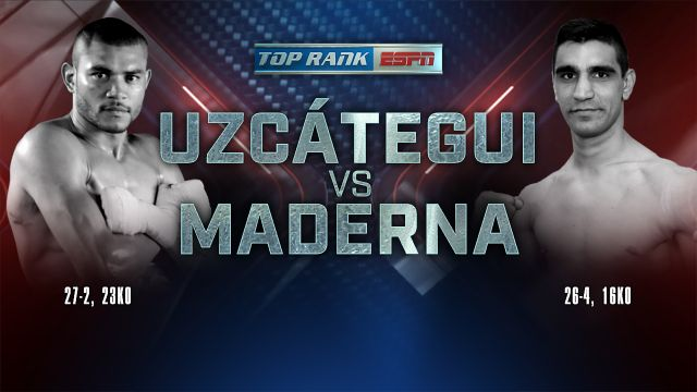 Top Rank Boxing on ESPN: Uzcategui vs. Maderna Weigh-In
