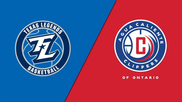 Texas Legends vs. Agua Caliente Clippers
