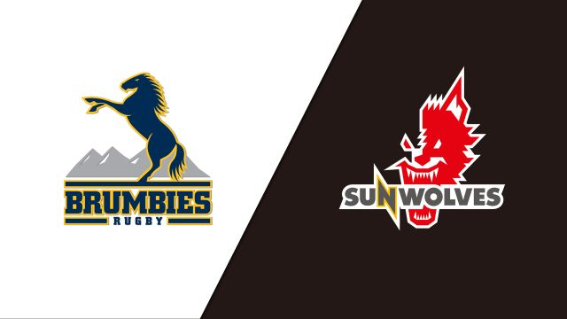 Brumbies vs. Sunwolves