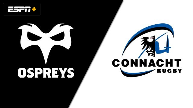 Ospreys vs. Connacht (Guinness PRO14 Rugby)