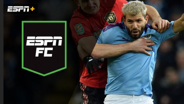 Wed, 1/29 - ESPN FC: Carabao Cup Final set
