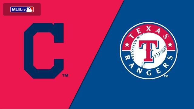 Cleveland Indians vs. Texas Rangers