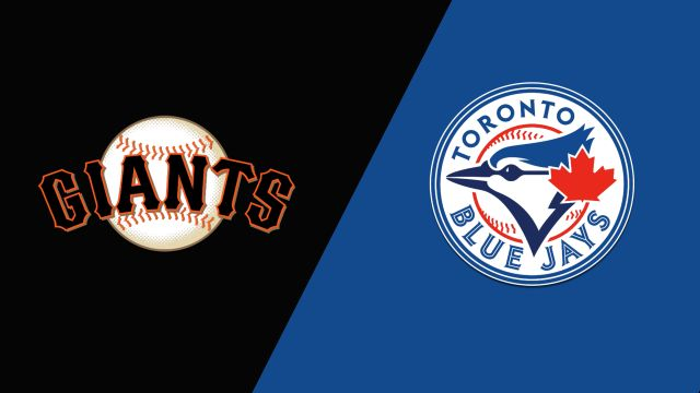 San Francisco Giants vs. Toronto Blue Jays