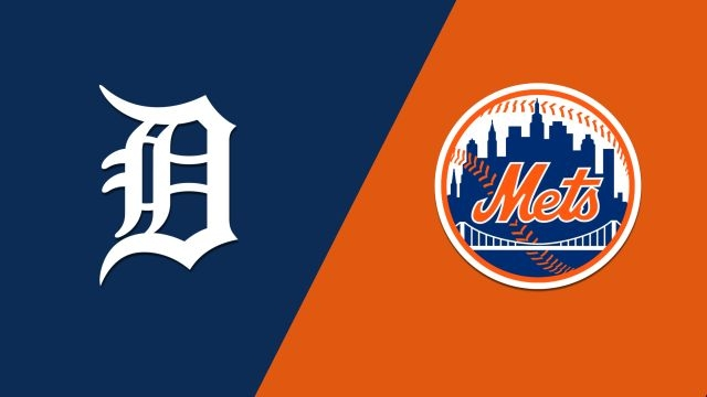 Detroit Tigers vs. New York Mets