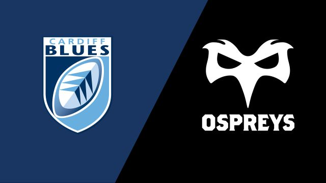 Cardiff Blues vs. Ospreys (Guinness PRO14 Rugby)