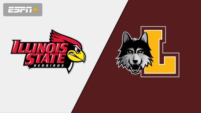 Illinois State vs. Loyola (M Basketball)